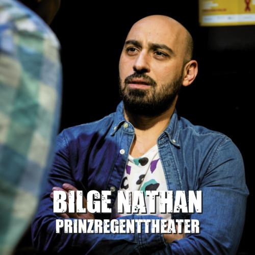 Bilge Nathan (Prinzregenttheater)