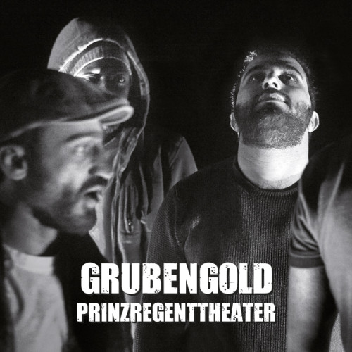 grubengold (Prinzregenttheater)