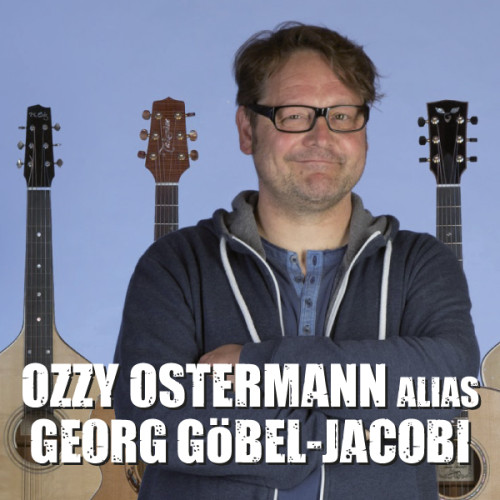Ozzy Ostermann alias Georg Göbel-Jacobi