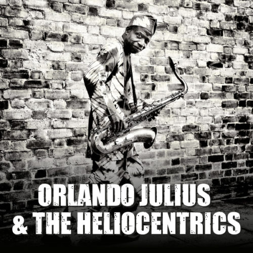 Orlando Julius & The Heliocentrics