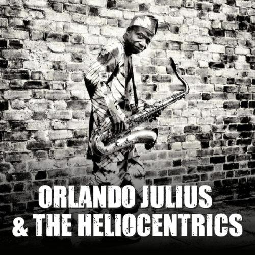 Orlando Julius & The Heliocentrics