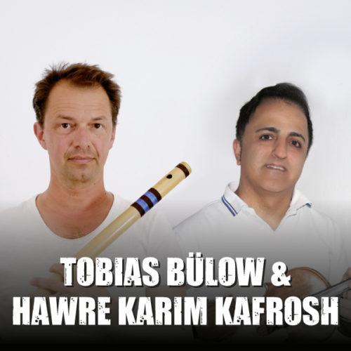 Tobias Bülow & Hawre Karim Kafrosh